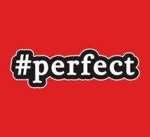 Perfect - Hashtag - Black & White One Piece - Short Sleeve