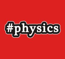Physics - Hashtag - Black & White Kids Tee