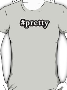 Pretty - Hashtag - Black & White T-Shirt