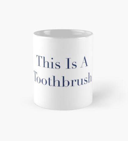 Toothbrush (not) Mug