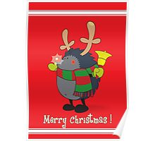 Rudolph the Red Nosed Hedgehog wishes You a Merry Christmas! Poster