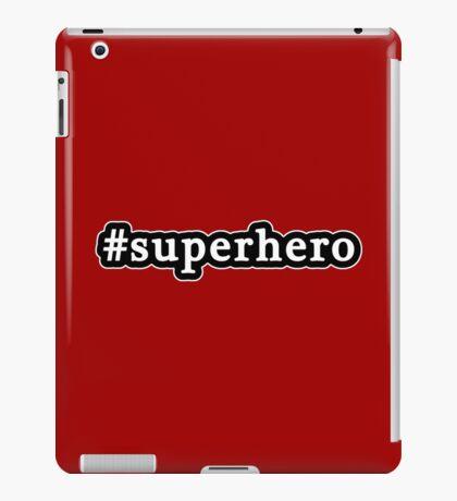Superhero - Hashtag - Black & White iPad Case/Skin