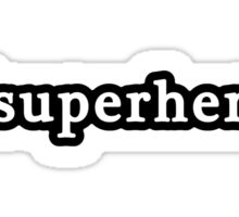Superhero - Hashtag - Black & White Sticker