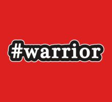 Warrior - Hashtag - Black & White by graphix