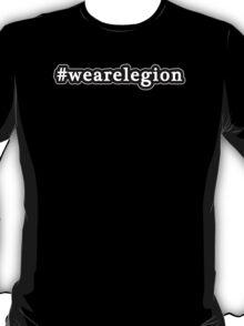 We Are Legion - Hashtag - Black & White T-Shirt