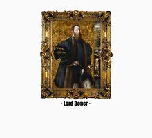 Lord Boner Unisex T-Shirt