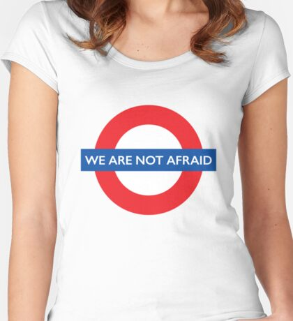 We Are Not Afraid - NOT FOR PROFIT! Women's Fitted Scoop T-Shirt