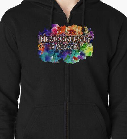 Neurodiversity Is AUsome Zipped Hoodie