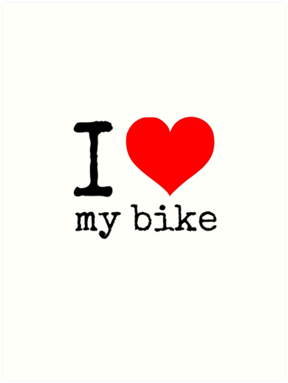 I Love My Bike by Rob Price