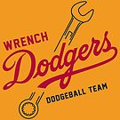 Wrench Dodgers by aBrandwNoName