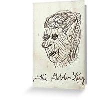 The Goblin King Greeting Card