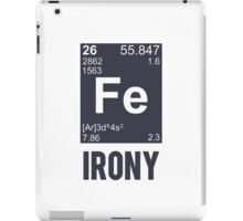 Ironic Chemical Element FE Irony iPad Case/Skin