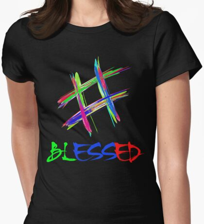 Colorful Hashtag Blessed T-shirts Womens Fitted T-Shirt