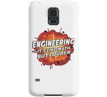 Engineering - It's Like Math But Louder Samsung Galaxy Case/Skin