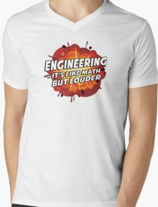 Engineering - It's Like Math But Louder Mens V-Neck T-Shirt