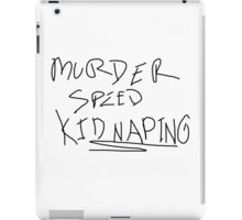 Murder Speed Kidnaping iPad Case/Skin