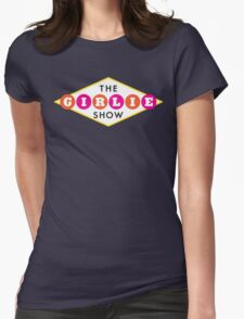 The Girlie Show Womens Fitted T-Shirt