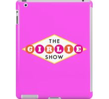 The Girlie Show iPad Case/Skin