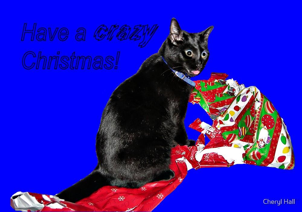 CRAZY KITTY CHRISTMAS CARD. by Cheryl Hall
