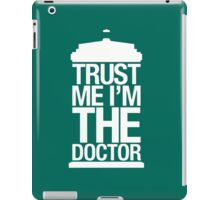 Trust Me I'm the Doctor - Dr. Who iPad Case/Skin