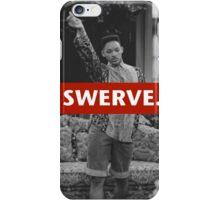 Swerve. iPhone Case/Skin