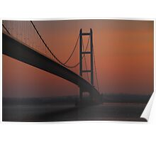 The Humber Bridge at Dusk Poster