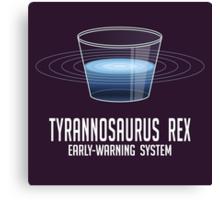 Tyrannosaurus Rex Early-Warning System Canvas Print