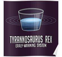 Tyrannosaurus Rex Early-Warning System Poster