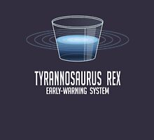 Tyrannosaurus Rex Early-Warning System Unisex T-Shirt