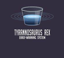 Tyrannosaurus Rex Early-Warning System Unisex T-Shirt