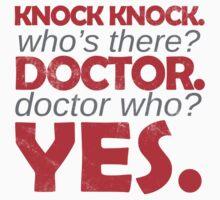Knock knock. Doctor Who. T-Shirt