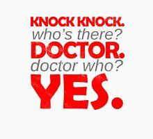 Knock knock. Doctor Who. Unisex T-Shirt