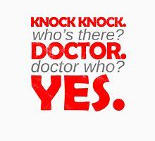 Knock knock. Doctor Who. Unisex T-Shirt