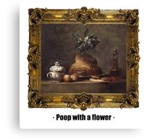 Poop with a flower Canvas Print