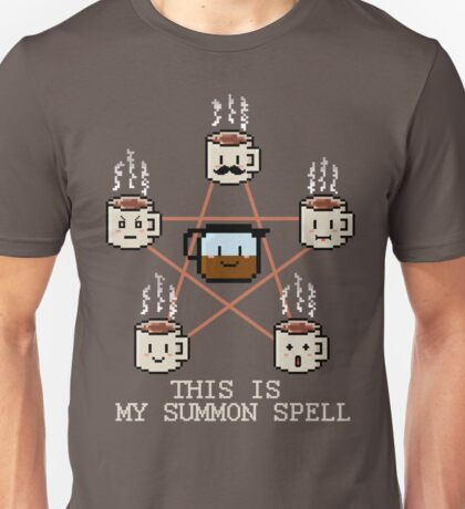 This is my Summon Spell Unisex T-Shirt
