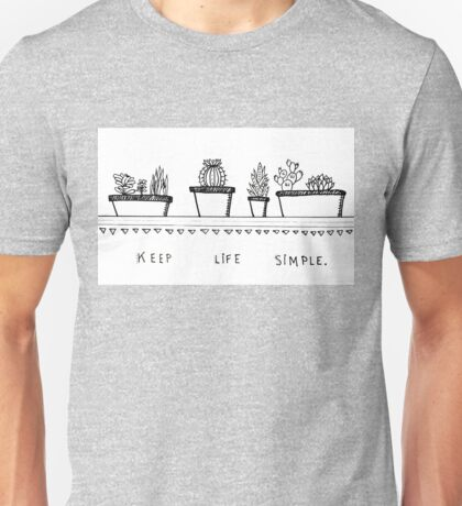 Keep Life Simple - Black and White Unisex T-Shirt