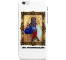 Saint John smoking a joint iPhone Case/Skin