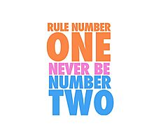 Rule Number One Photographic Print