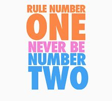 Rule Number One Unisex T-Shirt