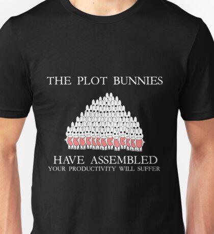 The Plot Bunnies Have Assembled Unisex T-Shirt
