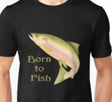 Born to Fish Unisex T-Shirt