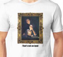 That's not an ipad Unisex T-Shirt