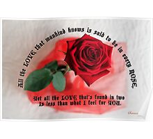 For You with All My Love ~ A Rose Poster