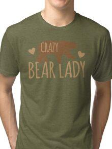 Crazy Bear lady Tri-blend T-Shirt
