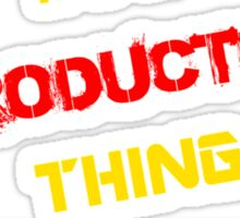 It's a PRODUCTOR thing, you wouldn't understand !! Sticker