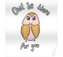 Owl Be There For You Poster