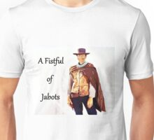 A Fistful of Jabots Unisex T-Shirt