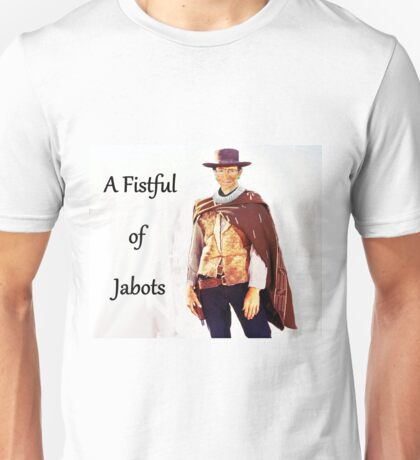 A Fistful of Jabots Unisex T-Shirt