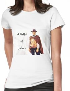 A Fistful of Jabots Womens Fitted T-Shirt