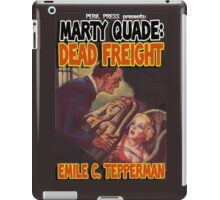 Emile Tepperman - Marty Quade - Dead Freight iPad Case/Skin